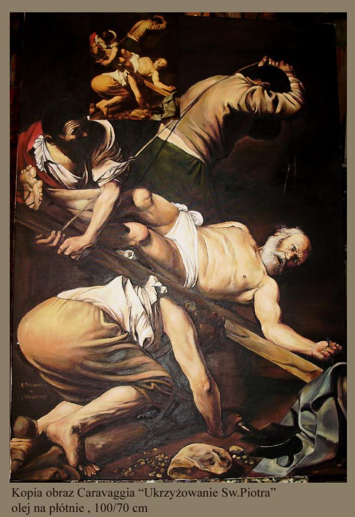 """Kopia obrazu Caravaggia """"Ukrzyżowanie Świętego Piotra"""" olej na płótnie 100/70 cm"""